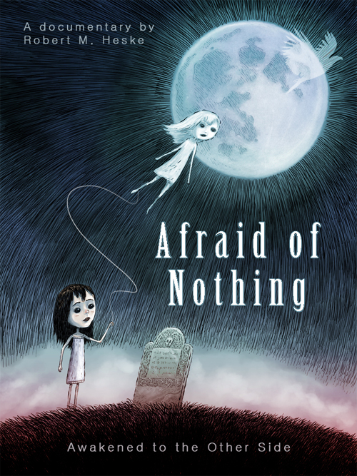 Afraid of Nothing by Robert M. Heske