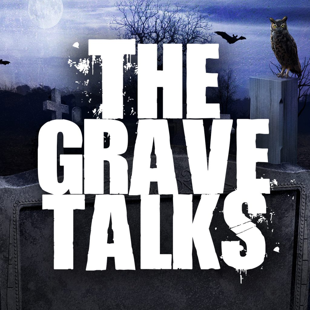 The Grave Talks Podcast with Tony Brueski