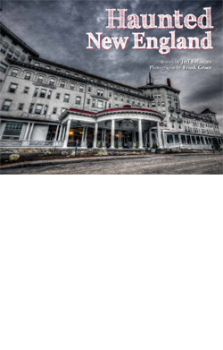 2014 Haunted New England Calendar by Jeff Belanger and Frank Grace.
