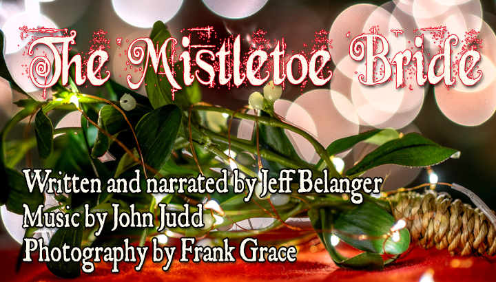 The Mistletoe Bride by Jeff Belanger
