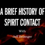 Spirit Communication with Jeff Belanger