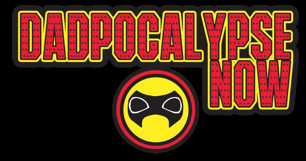 Dadpocalypse Now Podcast