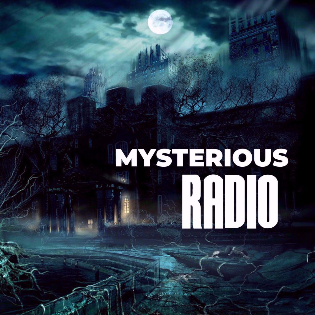 Mysterious Radio Podcast