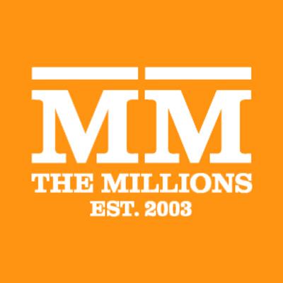 The Millions Est. 2003.
