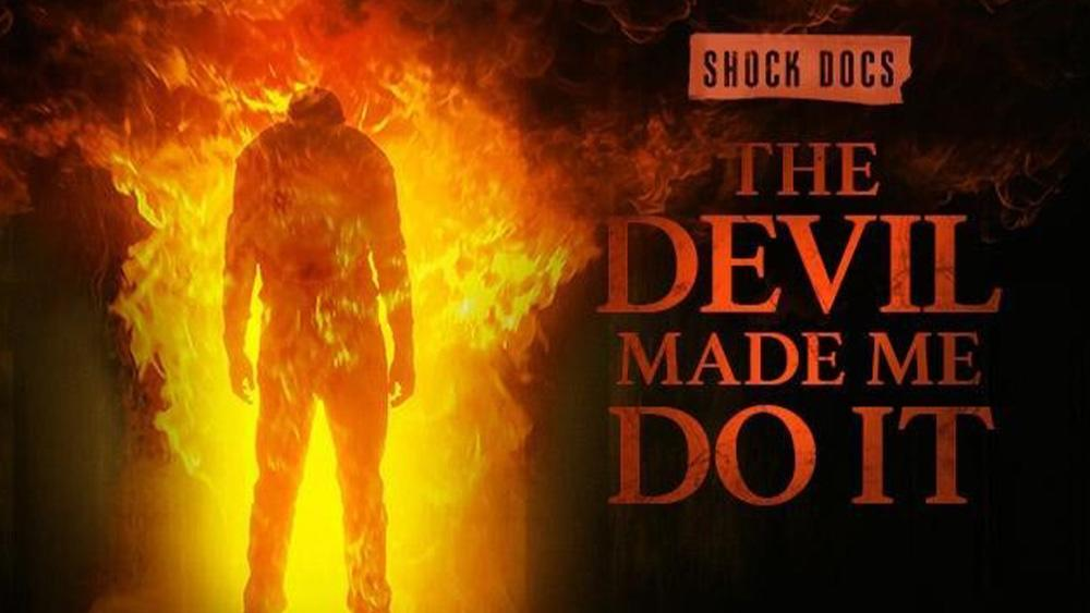 Shock Docs: The Devil Made Me Do It now streaming on Discovery Plus.